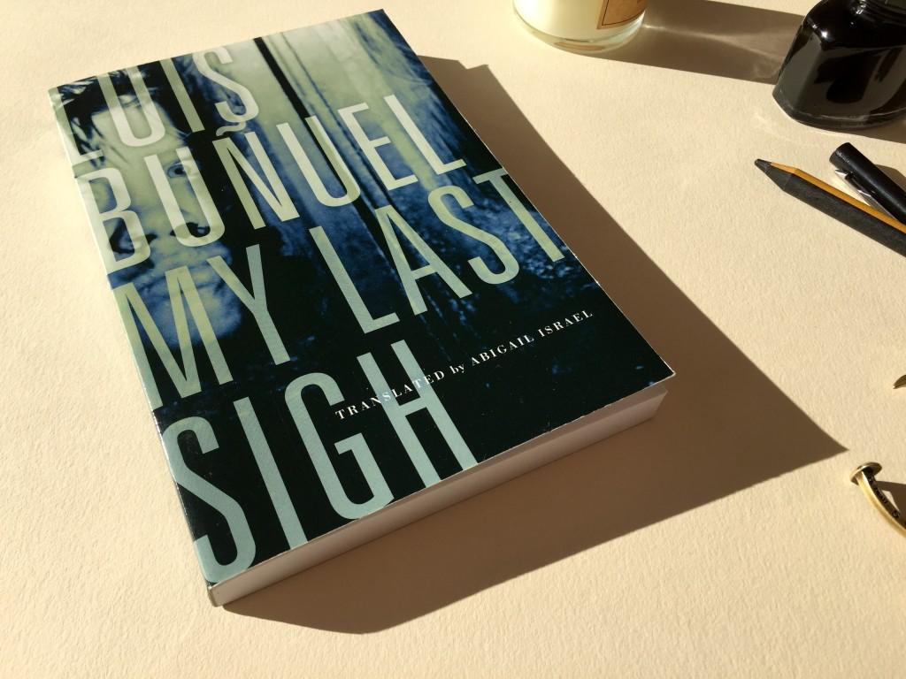 My Last Sigh by Luis Buñuel