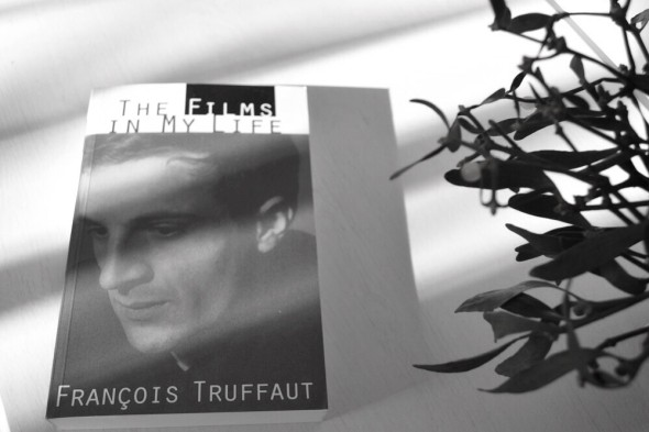 The Films in My Life Francois Truffaut