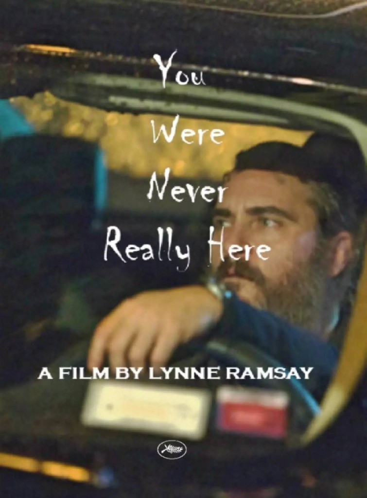 You Were Never Really Here Lynne Ramsay