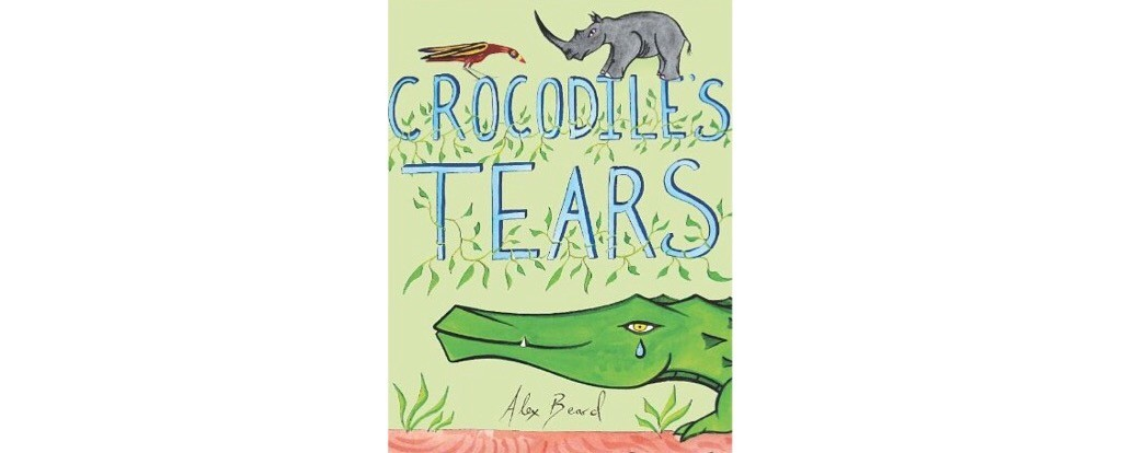 Crocodile's Tears Alex Beard