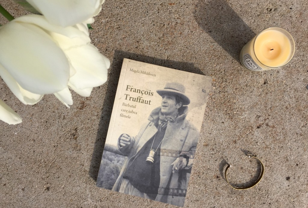 François Truffaut The Man Who Loved Films book