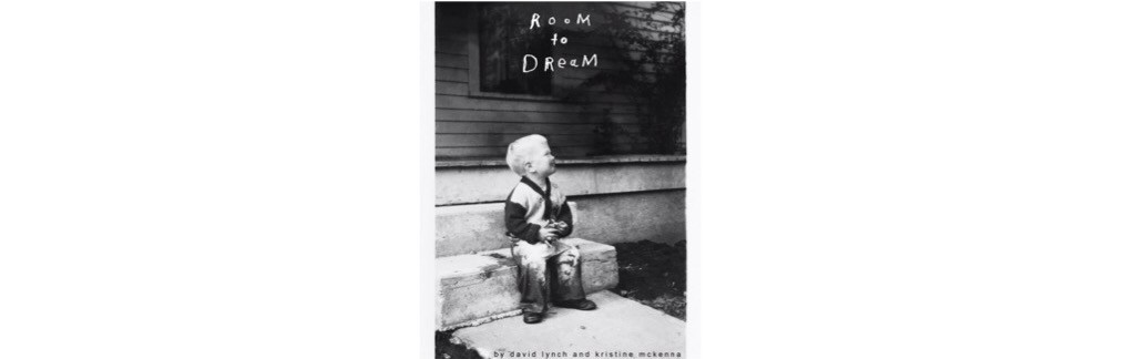 Summer Reading List - Room to Dream David Lynch