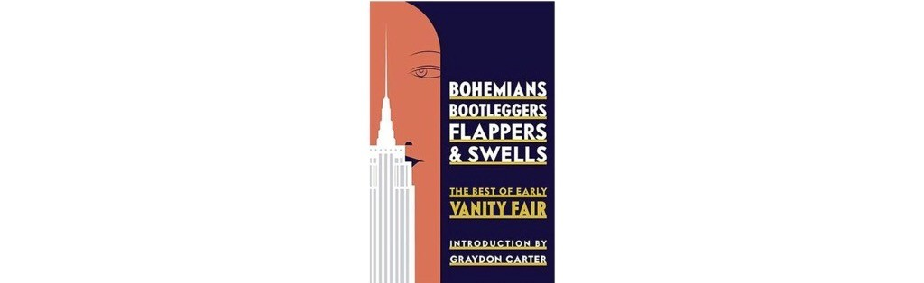 Summer readin List - Bohemians Bootleggers Flappers and Swells
