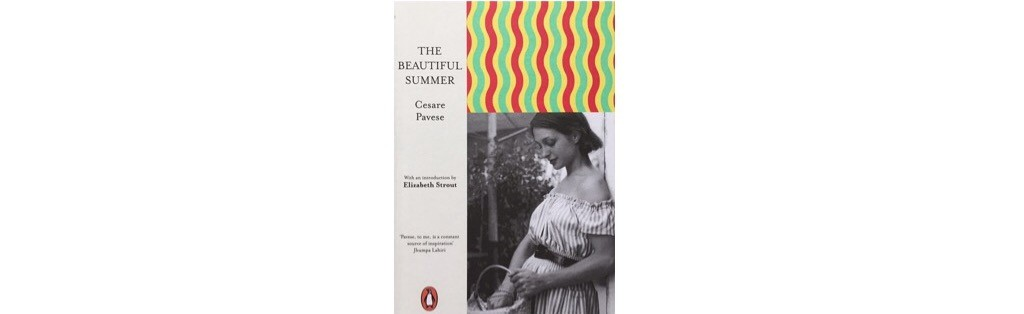 Summer Reading List - The Beautiful Summer Cesare Pavese