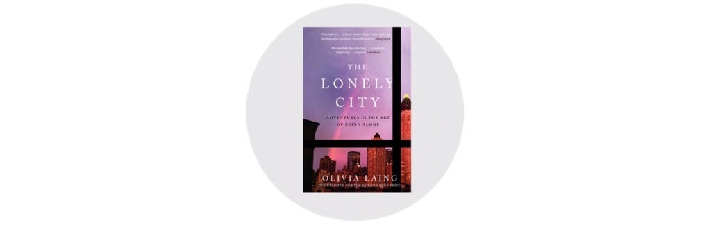 Autumn reading list - The Lonely City - Classiq Journal